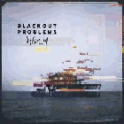 Blackout Problems - Holy