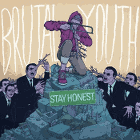 Brutal Youth - Stay Honest