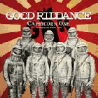 Good Riddance - Capricorn One: Singles & Rarities