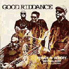 Good Riddance - Remain in Memory - The Final Show