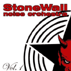 Stonewall Noise Orchestra - Vol. 1