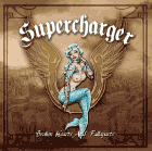 Supercharger - Broken hearts and fallaparts