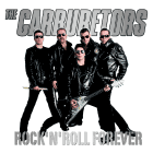 The Carburetors - Rock'n'Roll For Ever