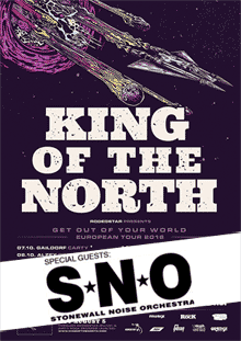 Stonewall Noise Orchestra als Support für King Of The North