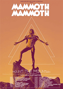 Mammoth Mammoth - Mount The Mountain - Tour