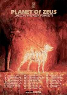 Planet of Zeus - Loyal To The Pack Tour 2016